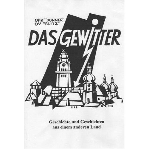 Claus Stedinger - Das Gewitter: Geschichte und Geschichten aus einem anderen Land - Preis vom 18.04.2021 04:52:10 h