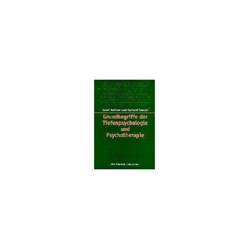 Josef Rattner - Grundbegriffe der Tiefenpsychologie und Psychotherapie - Preis vom 11.05.2021 04:49:30 h