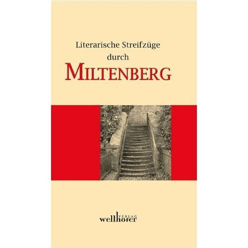 Stadt Miltenberg/Volkshochschule - Literarische Streifzüge durch Miltenberg - Preis vom 24.02.2021 06:00:20 h