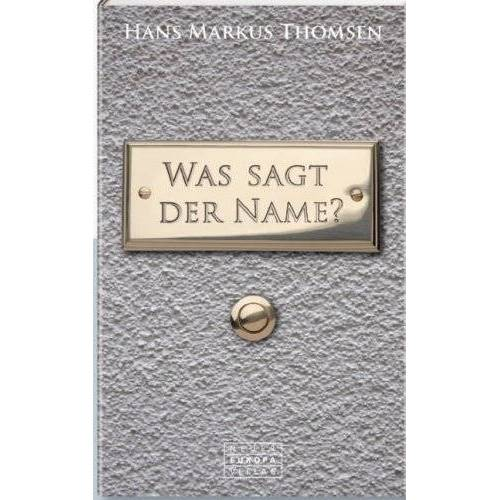 Thomsen, Hans Markus. - Was sagt der Name? - Preis vom 19.01.2020 06:04:52 h