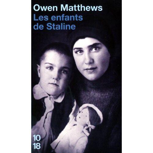 Owen Matthews - Les Enfants de Staline = Stalin's Children - Preis vom 13.04.2021 04:49:48 h