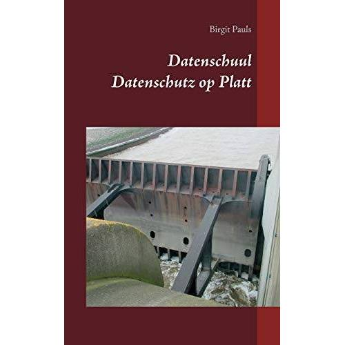 Birgit Pauls - Datenschuul: Datenschutz op Platt - Preis vom 03.05.2021 04:57:00 h