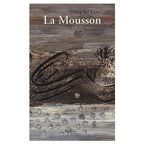 Hûng-kil Yun - La mousson - Preis vom 03.09.2020 04:54:11 h