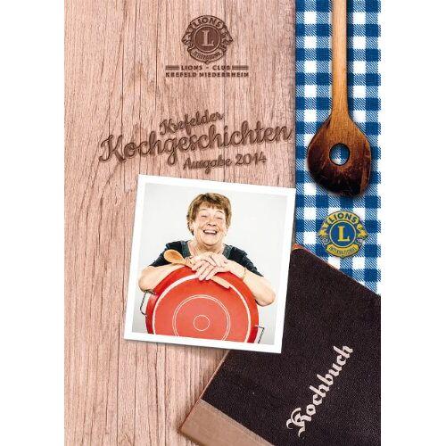 Hilfswerk Lions-Club Krefeld-Niederrhein e. V. - Krefelder Kochgeschichten: Ausgabe 2014 - Preis vom 09.05.2021 04:52:39 h