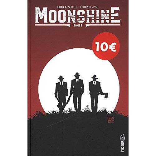 - Moonshine, Tome 1 : - Preis vom 14.04.2021 04:53:30 h