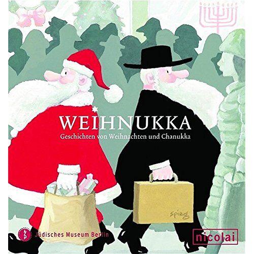 Cilly Kugelmann - Weihnukka: Geschichten von Weihnachten und Chanukka - Preis vom 18.04.2021 04:52:10 h
