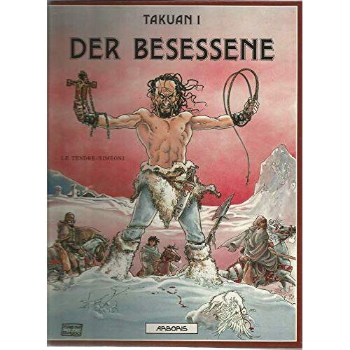 Le Tendre - Takuan 1 Der Besessene - Preis vom 24.02.2021 06:00:20 h