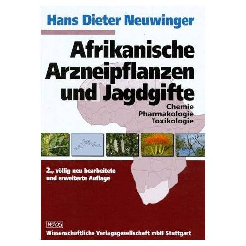 Neuwinger, Hans D. - Afrikanische Arzneipflanzen und Jagdgifte - Preis vom 24.02.2021 06:00:20 h