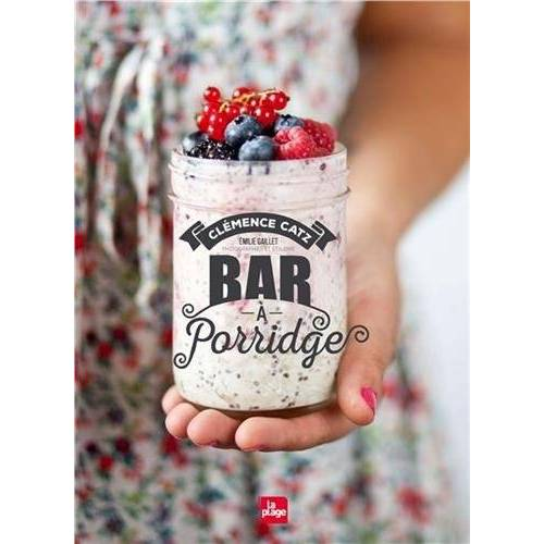 - Bar à porridge - Preis vom 24.01.2021 06:07:55 h