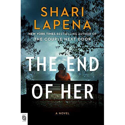 Shari Lapena - The End of Her: A Novel - Preis vom 18.04.2021 04:52:10 h