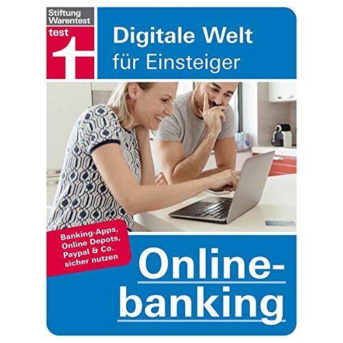Berndt, Dr. Dr. Susanna - Onlinebanking: Banking-Apps, Online-Depots, PayPal & Co. sicher nutzen - Preis vom 14.04.2021 04:53:30 h