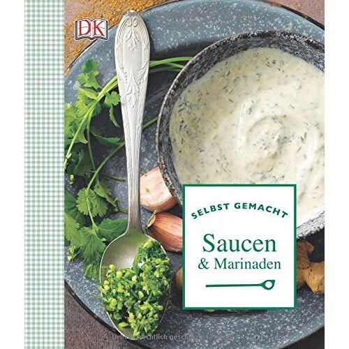 - Selbst gemacht: Saucen & Marinaden - Preis vom 14.05.2021 04:51:20 h