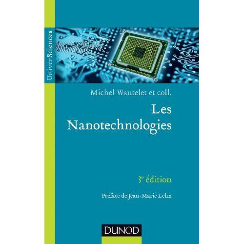 Michel Wautelet - Les Nanotechnologies - Preis vom 27.10.2020 05:58:10 h