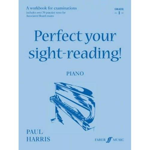 Paul Harris - Perfect Your Sight-Reading! Piano: Grade 1: Piano 1 (Faber Edition) - Preis vom 11.05.2021 04:49:30 h