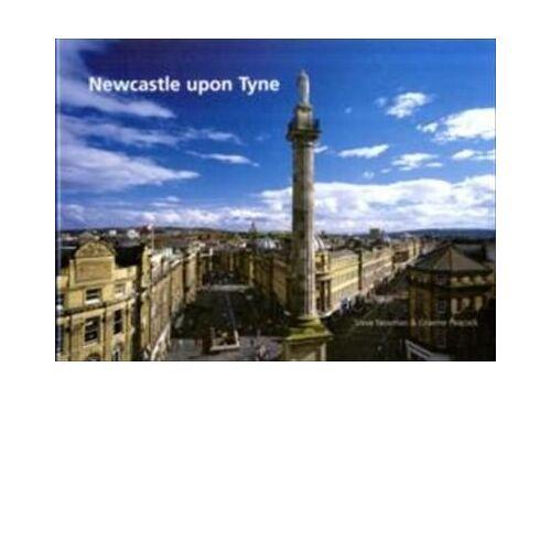 Steve Newman - Newcastle Upon Tyne: Newcastle the City - Preis vom 15.04.2021 04:51:42 h
