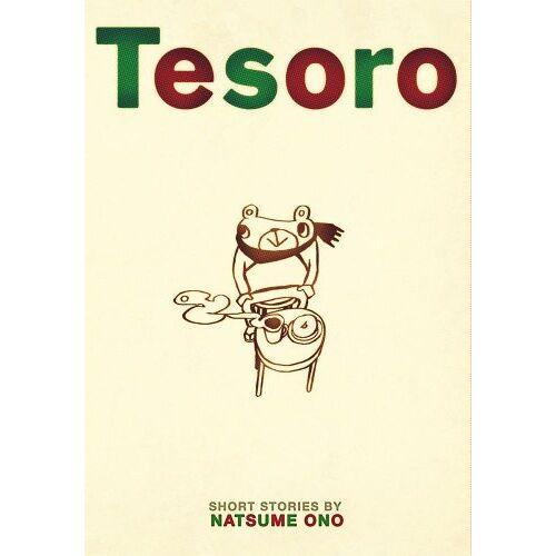 Natsume Ono - Tesoro (Tesoro: Ono Natsume Shoki Tanpenshuu 1998-2008, Band 1) - Preis vom 17.01.2021 06:05:38 h
