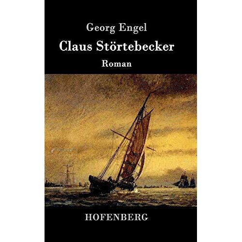 Georg Engel - Claus Störtebecker: Roman - Preis vom 20.10.2020 04:55:35 h