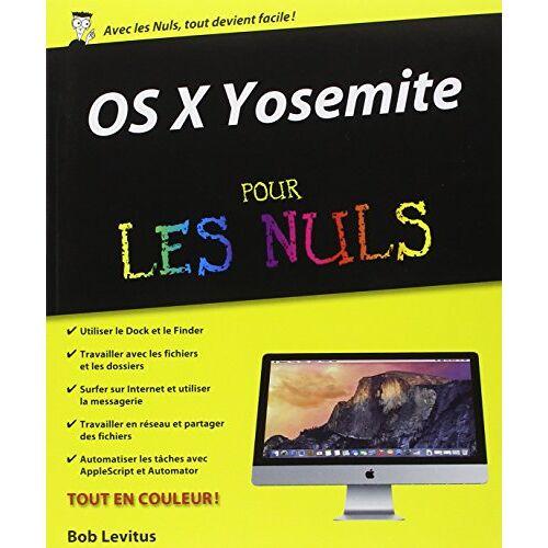Bob LeVitus - OS X Yosemite pour les nuls - Preis vom 26.03.2020 05:53:05 h