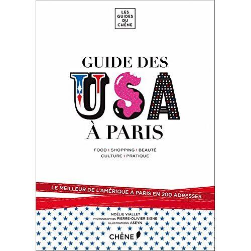 Noélie Viallet - Guide des USA à Paris - Preis vom 18.04.2021 04:52:10 h