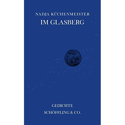 Nadja Küchenmeister - Im Glasberg - Preis vom 18.04.2021 04:52:10 h