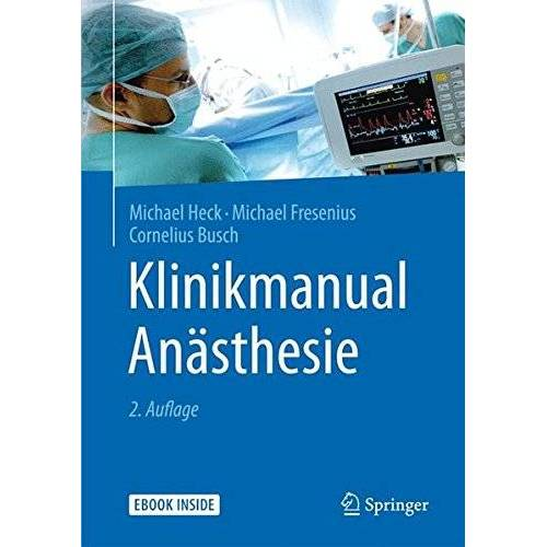 Michael Heck - Klinikmanual Anästhesie - Preis vom 12.05.2021 04:50:50 h