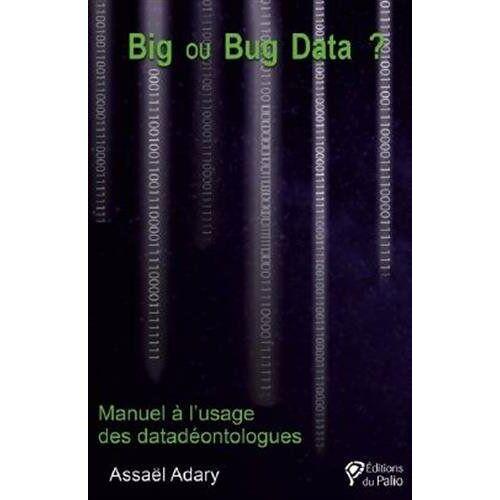 Assaël Adary - Big ou Bug Data ? - Preis vom 20.10.2020 04:55:35 h