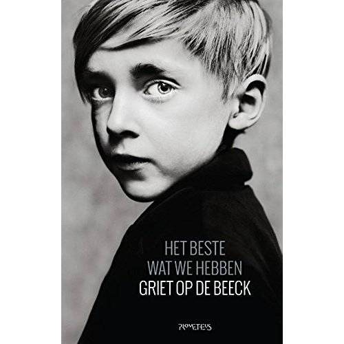 Griet Op de Beeck - Het beste wat we hebben - Preis vom 13.05.2021 04:51:36 h