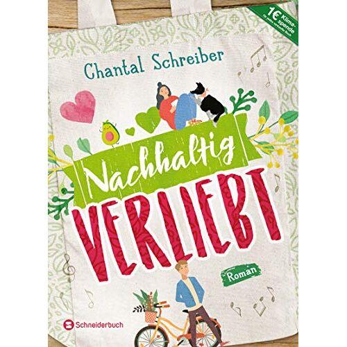 Chantal Schreiber - Nachhaltig verliebt - Preis vom 04.09.2020 04:54:27 h