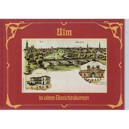 Various - ULM in alten Ansichtskarten - Preis vom 06.09.2020 04:54:28 h