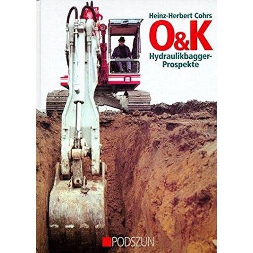 Cohrs, Heinz H - O&K Hydraulikbagger-Prospekte - Preis vom 23.07.2019 05:51:25 h