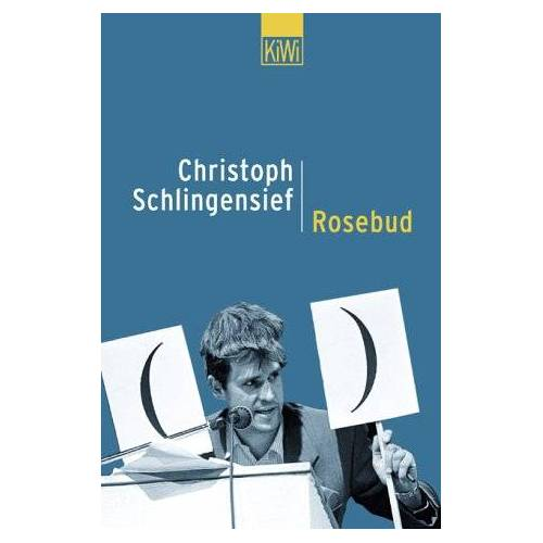 Christoph Schlingensief - Rosebud - Preis vom 28.02.2021 06:03:40 h