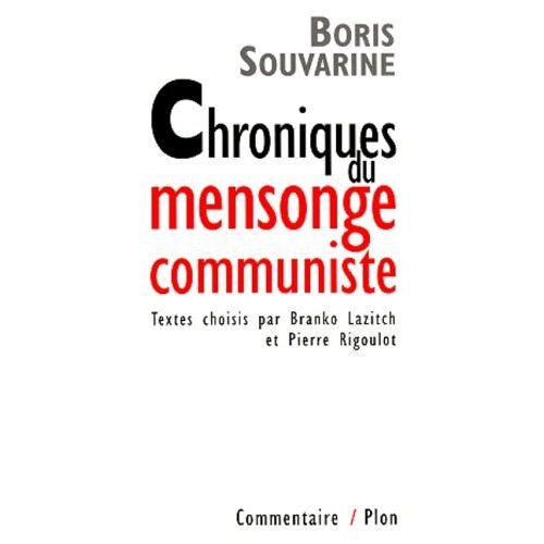 Boris Souvarine - Chroniques du mensonge communiste - Preis vom 16.04.2021 04:54:32 h