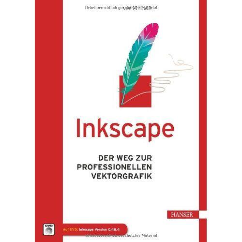 Uwe Schöler - Inkscape: Der Weg zur professionellen Vektorgrafik - Preis vom 13.05.2021 04:51:36 h