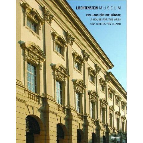 Johann Kräftner - Liechtenstein Museum. Ein Haus für die Künste / A House For The Arts / Una dimora per le arti (Liechtenstein Museum Vienna) - Preis vom 16.05.2021 04:43:40 h