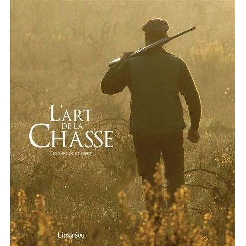 Michel Viard - L'art de la Chasse : Techniques et gibier - Preis vom 15.01.2021 06:07:28 h