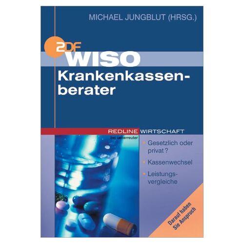 Michael Jungblut - WISO Krankenkassenberater. Gesetzlich oder privat ? - Kassenwechsel - Zusatzversicherungen - Preis vom 06.05.2021 04:54:26 h