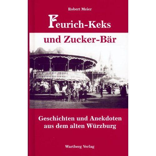 Robert Meier - Feurich-Keks und Zucker-Bär - Preis vom 20.10.2020 04:55:35 h