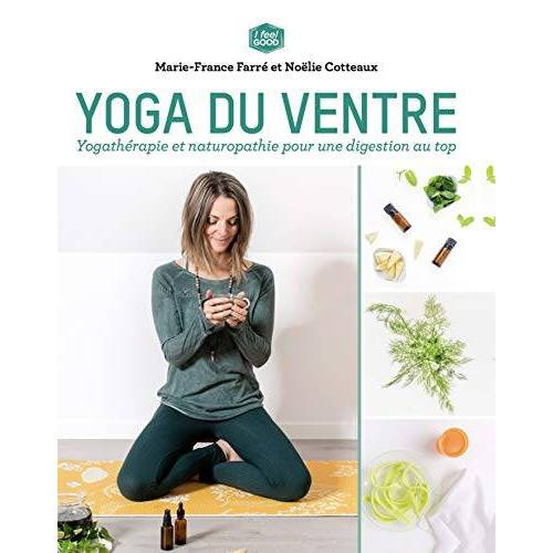 Marie-France Farré - Yoga du ventre: Yogathérapie et naturopathie pour une digestion au top - Preis vom 27.10.2020 05:58:10 h