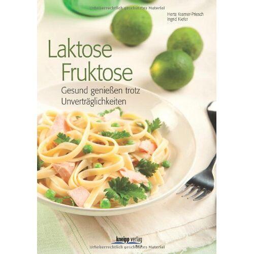 Herta U. Kramer-Priesch - Laktose - Fruktose: Gesund genießen trotz Unverträglichkeiten - Preis vom 12.04.2021 04:50:28 h