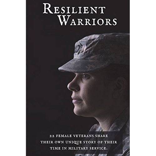 Shannon Whittington - Resilient Warriors: Stories of the Perseverance of Women in the Military - Preis vom 20.10.2020 04:55:35 h