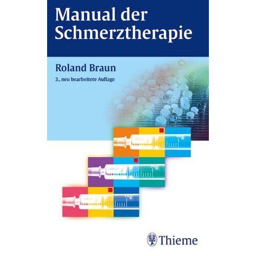 Roland Braun - Manual der Schmerztherapie - Preis vom 26.10.2020 05:55:47 h