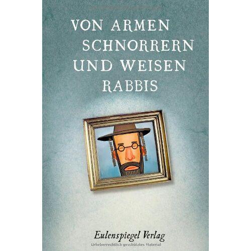 Jutta Janke (Hrsg.) - Von armen Schnorrern und weisen Rabbis: Witze, Anekdoten und Sprüche - Preis vom 12.05.2021 04:50:50 h