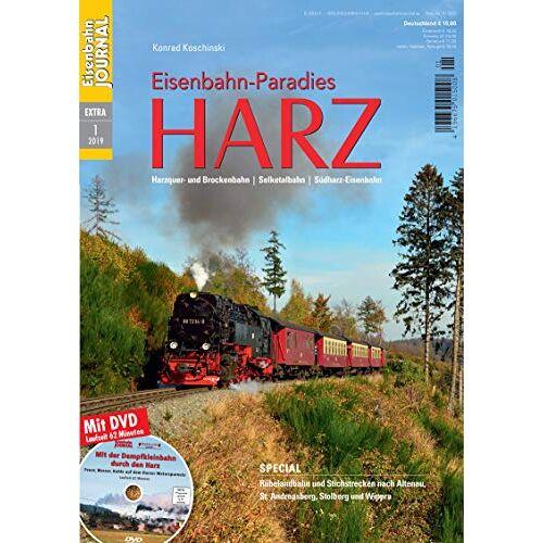 Konrad Koschinski - Eisenbahn-Paradies Harz - Harzquer- und Brockenbahn - Selketalbahn - Südharz-Eisenbahn Eisenbahn-Journal Extra 1-2019 - Preis vom 28.03.2020 05:56:53 h