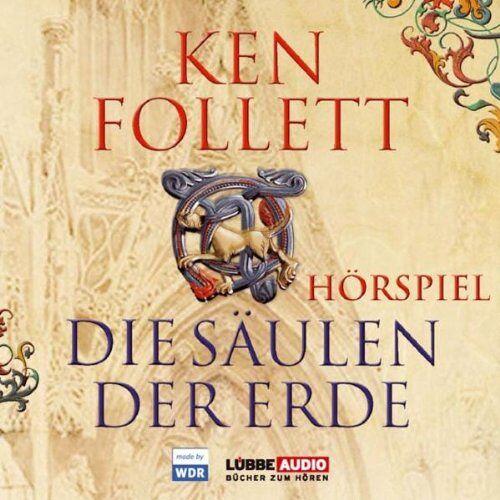 Ken Follett - Die Säulen der Erde: Das WDR Hörspiel.  Hörspiel - Preis vom 22.02.2020 06:00:29 h
