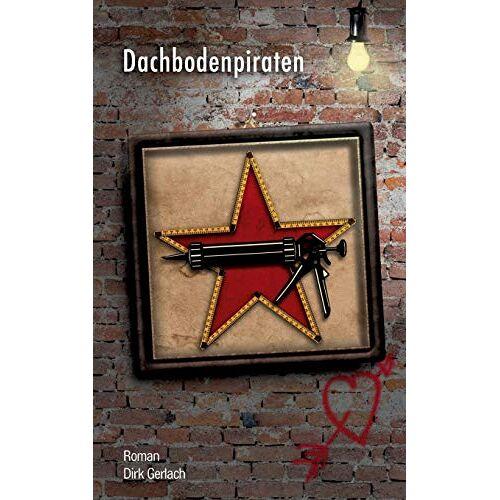 Dirk Gerlach - Dachbodenpiraten - Preis vom 28.03.2020 05:56:53 h