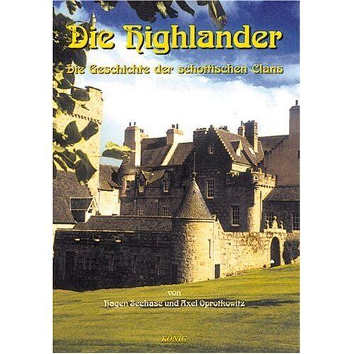 Hagen Seehase - Schottische Geschichte in fünf Bänden: Die Highlander. Schottische Geschichte 1: Die Geschichte der schottischen Clans: BD 1 - Preis vom 16.04.2021 04:54:32 h