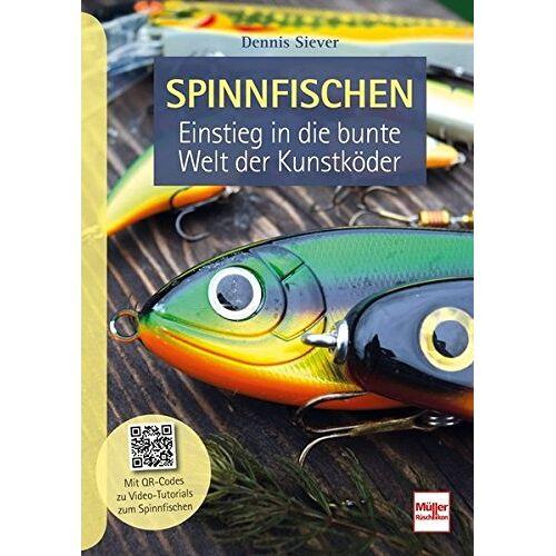 Dennis Siever - Spinnfischen: Einstieg in die bunte Welt der Kunstköder - Preis vom 26.03.2020 05:53:05 h