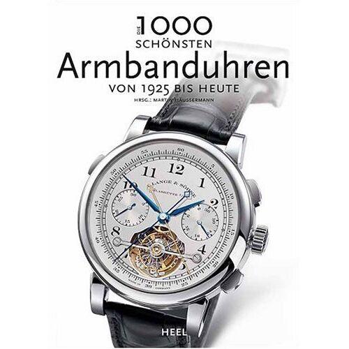 Martin Häußermann - 1000 Armbanduhren in Wort und Bild - Preis vom 31.03.2020 04:56:10 h