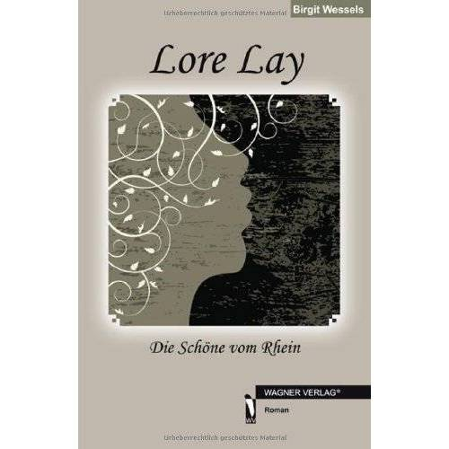 Birgit Wessels - Lore Lay: Die Schöne vom Rhein - Preis vom 20.10.2020 04:55:35 h