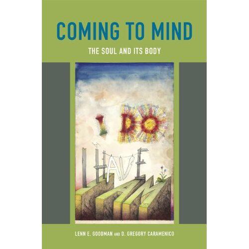 Goodman, Lenn E. - Goodman, L: Coming to Mind - The Soul and its Body - Preis vom 15.05.2021 04:43:31 h